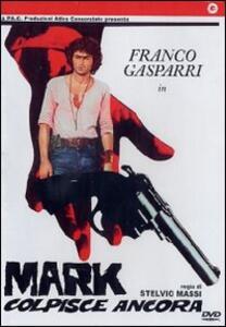Mark colpisce ancora di Stelvio Massi - DVD