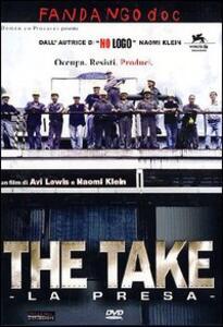 The Take. La presa di Avi Lewis - DVD
