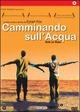 Cover Dvd DVD Camminando sull'acqua