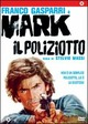 Cover Dvd DVD Mark il poliziotto