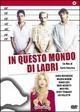 Cover Dvd DVD In questo mondo di ladri