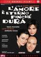 Cover Dvd DVD L'amore è eterno finché dura