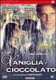 Cover Dvd DVD Vaniglia e cioccolato