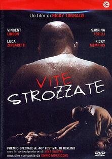 Vite strozzate di Ricky Tognazzi - DVD