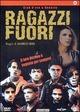 Cover Dvd DVD Ragazzi fuori