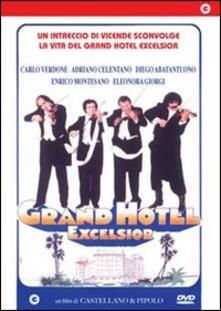 Grand Hotel Excelsior di Franco Castellano,Pipolo - DVD