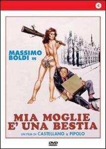 Mia moglie è una bestia di Franco Castellano,Pipolo - DVD