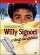 Cover Dvd Willy Signori e vengo da lontano
