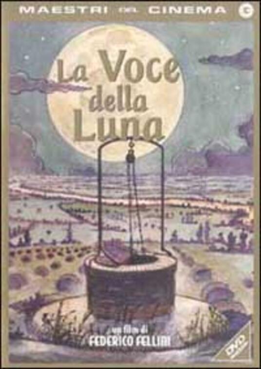 La voce della Luna di Federico Fellini - DVD