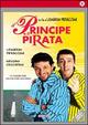 Cover Dvd DVD Il principe e il pirata