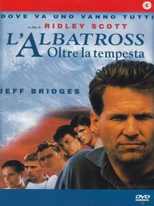 L' albatross. Oltre la tempesta di Ridley Scott - DVD