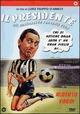 Cover Dvd Il presidente del Borgorosso Football Club