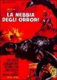 Cover Dvd DVD La nebbia degli orrori