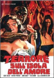 Il terrore sull'isola dell'amore di Eddie Romero,Gerardo De Leon - DVD
