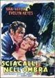 Cover Dvd DVD Sciacalli nell'ombra