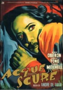 Acque scure di André De Toth - DVD