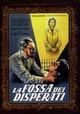 Cover Dvd DVD La fossa dei disperati