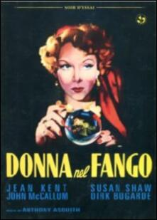 Donna nel fango di Anthony Asquith - DVD