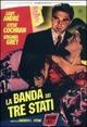 Cover Dvd La banda dei tre stati
