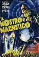 Cover Dvd Il mostro magnetico