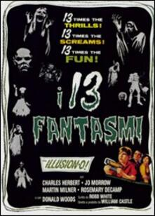 I 13 fantasmi (DVD) di William Castle - DVD