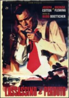 L' assassino è perduto di Budd Boetticher - DVD