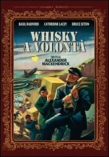 Whisky a volontà di Alexander MacKendrick - DVD