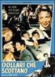 Cover Dvd Dollari che scottano