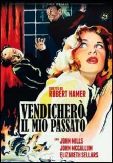 Vendicherò il mio passato di Robert Hamer - DVD