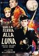 Cover Dvd DVD Dalla terra alla luna