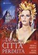 Cover Dvd DVD La dea della città perduta