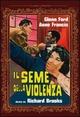 Cover Dvd Il seme della violenza