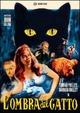 Cover Dvd DVD L'ombra del gatto