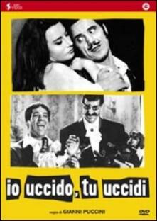 Io uccido, tu uccidi di Gianni Puccini - DVD