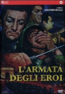 L' armata degli eroi di Jean-Pierre Melville - DVD