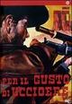 Cover Dvd DVD Per il gusto di uccidere
