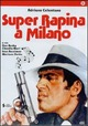 Cover Dvd DVD Super rapina a Milano