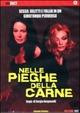 Cover Dvd DVD Nelle pieghe della carne