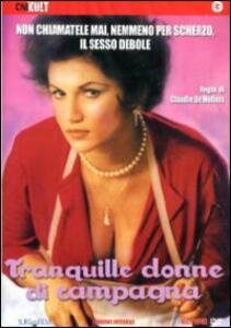 Tranquille donne di campagna di Claudio De Molinis - DVD
