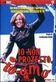 Cover Dvd DVD Io non protesto, io amo