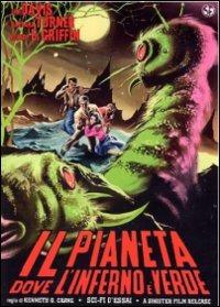 Locandina Il pianeta dove l'inferno è verde