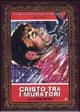 Cover Dvd DVD Cristo fra i muratori