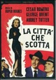 Cover Dvd DVD La città che scotta