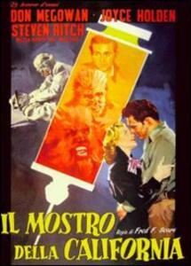 Il mostro della California di Fred F. Sears - DVD
