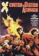 Cover Dvd DVD X contro il centro atomico