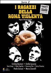 Locandina I ragazzi della Roma violenta streaming film