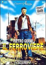Film Il ferroviere Pietro Germi