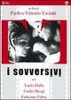 Cover Dvd DVD Sovversivi