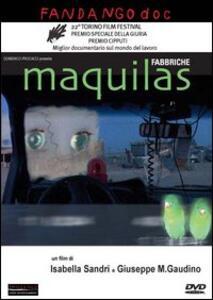Film Maquilas Giuseppe M. Gaudino Isabella Sandri
