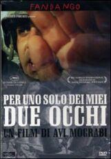 Film Per uno solo dei miei due occhi Avi Mograbi
